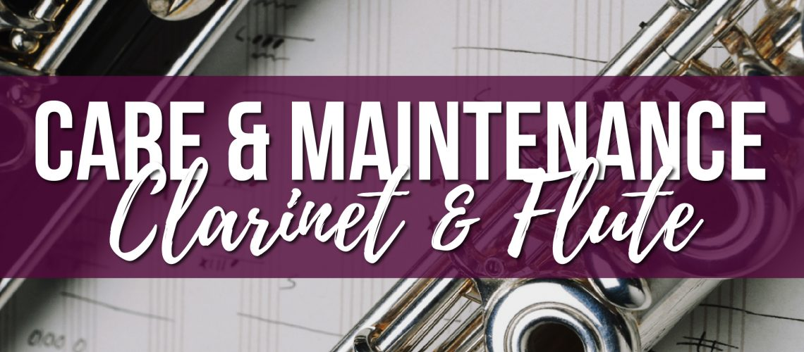 Basic care & maintenance for Clarinet & Flute Stortford Hertford Essex Cambridge